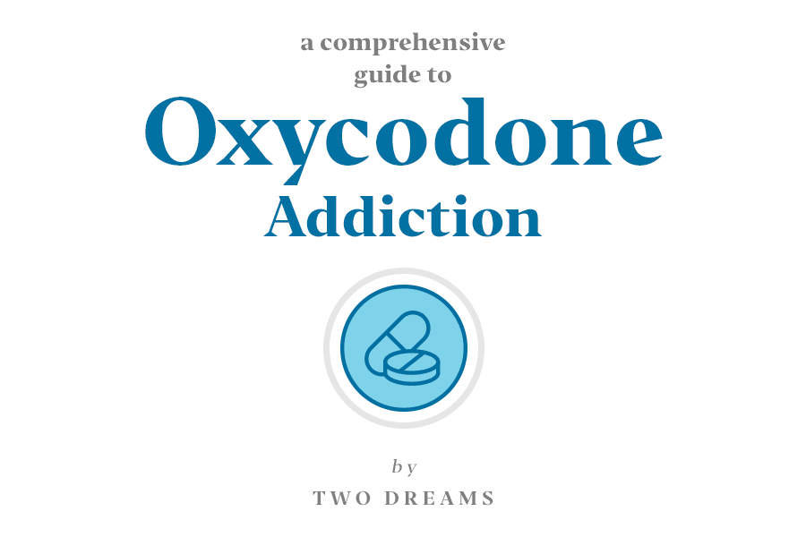 A comprehensive guide to oxycxodone addiction